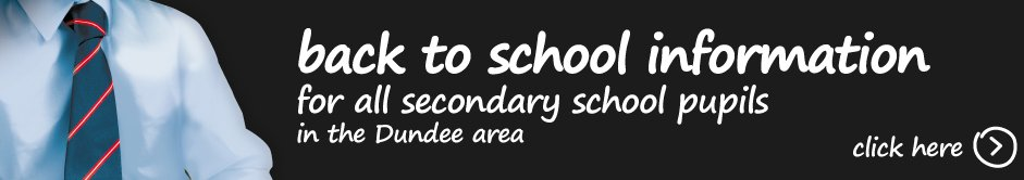 Information for all secondary school pupils in the Dundee area