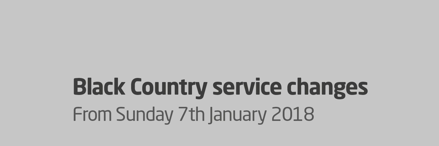 Black Country Service Changes from Sunday 7th January 2018