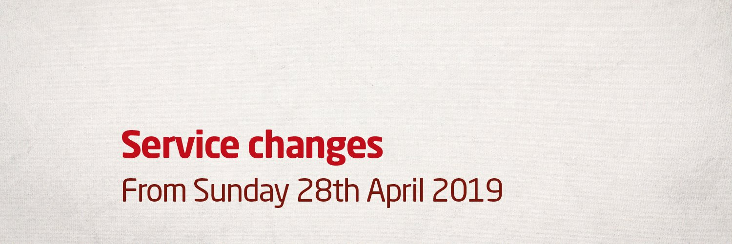 Service changes from Sunday 28th April 2019