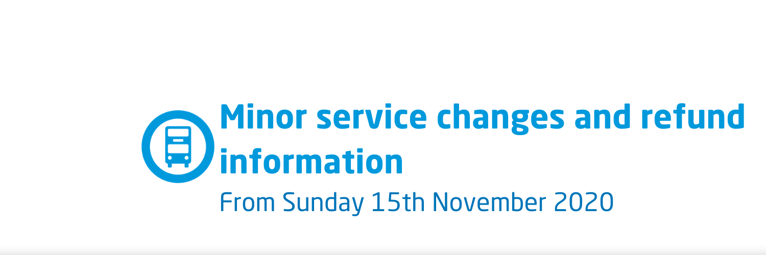 15th November minor service changes & refund information